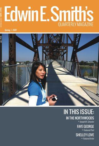 Edwin E. Smith's Quarterly Magazine Spring 2013 (EESQM, #1)