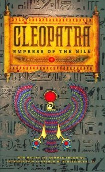 Ron Miller, Sommer Browning - Cleopatra (Ancient World Leaders)