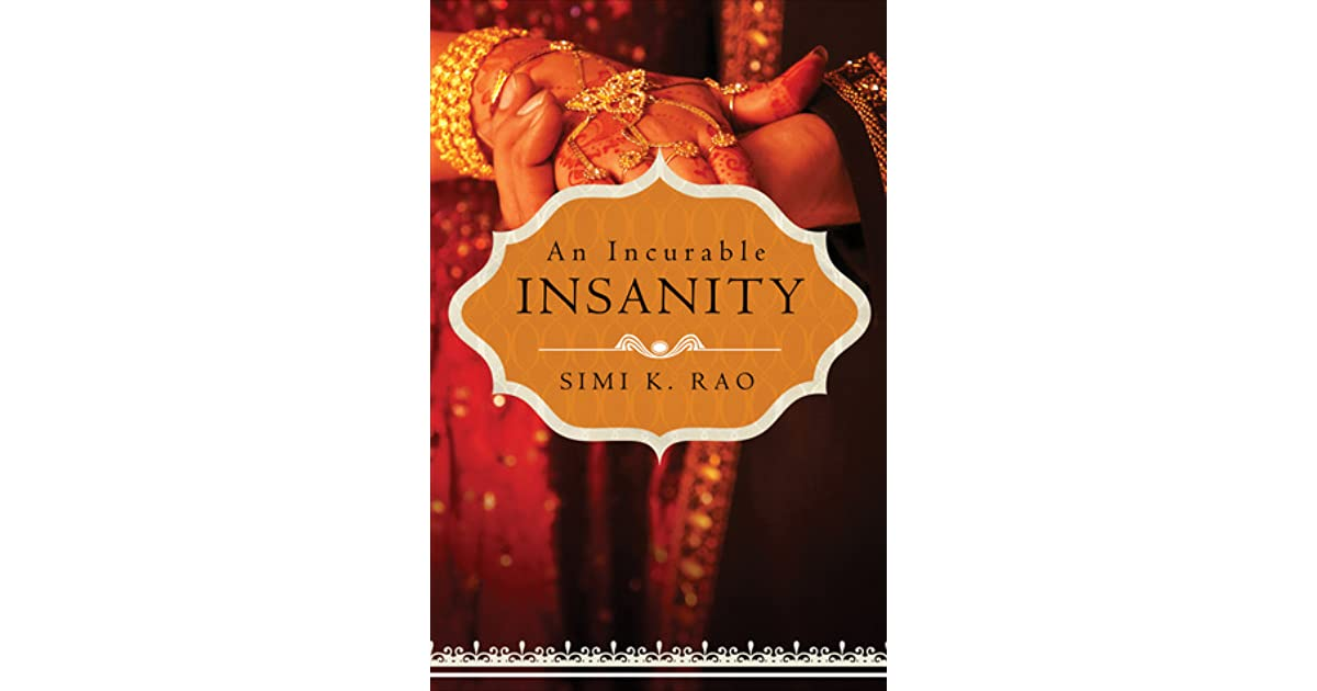 An Incurable Insanity by Simi K  Rao