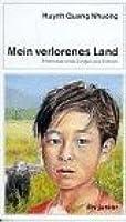 Mein Verlorenes Land. Erlebnisse Eines Jungen Aus Vietnam