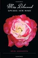 Miss Delacourt Speaks Her Mind (Avalon Romance)