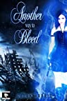 Another Way to Bleed (Midnight Assassin, #1)