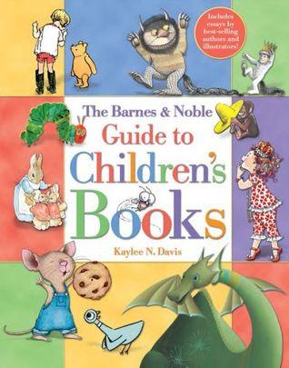 The Barnes  Noble Guide to Children's Books