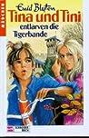 Tina und Tini entlarven die Tigerbande (Tina und Tini #7)
