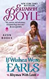 If Wishes Were Earls (Rhymes With Love, #3)
