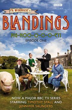 Blandings: Pig-Hoo-o-o-o-ey!: