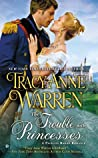 The Trouble with Princesses (The Princess Brides, #3)