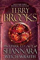 Witch Wraith (The Dark Legacy of Shannara, #3)