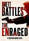 The Enraged (Jonathan Quinn, #7)