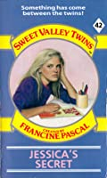 Jessica's Secret (Sweet Valley Twins, #42)