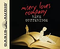 Misery Loves Company (Library Edition)