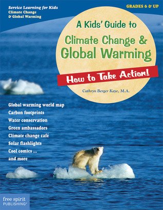 A Kids' Guide to Climate Change  Global Warming: How to Take Action!