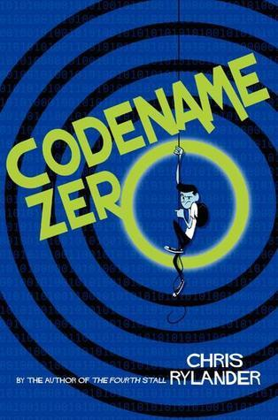 Codename Zero (The Codename Conspiracy #1) Chris Rylander