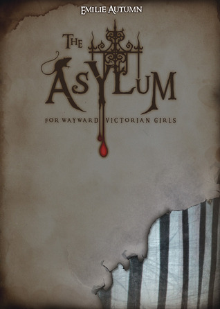 The Asylum for Wayward Victorian Girls (Author Edition)