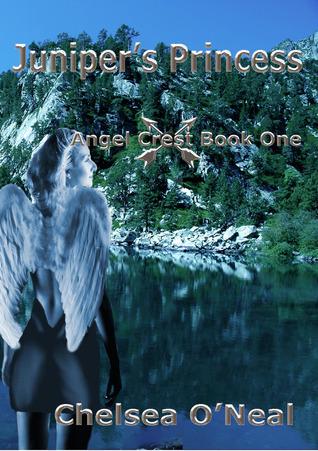 Juniper's Princess (Angel Crest, #1)