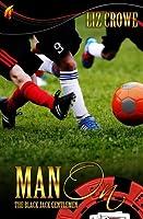 Man On (Black Jack Gentlemen, #1)