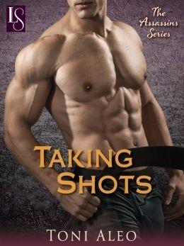Taking Shots by Toni Aleo