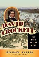 David Crockett: Lion of the West