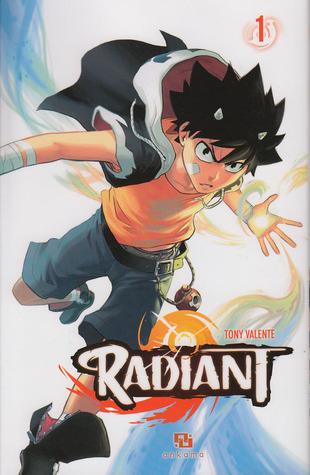 Radiant, Tome 1 (Radiant, #1)