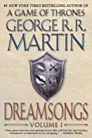 Dreamsongs. Volume I (Dreamsongs, #1)