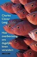 Leeg: Hoe overbevissing ons dagelijks leven verandert