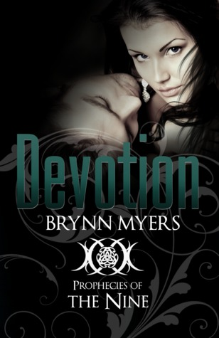 Devotion (Prophecies of The Nine, #3)