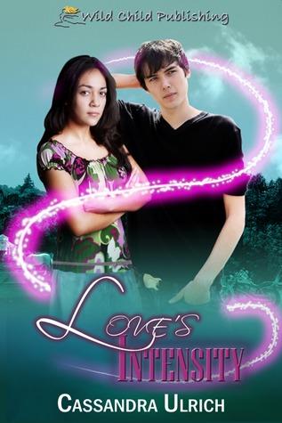 Love's Intensity by Cassandra Ulrich