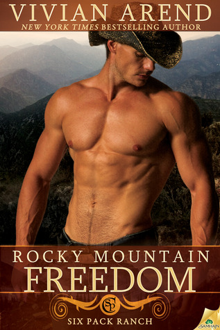 Rocky Mountain Freedom (Six Pack Ranch #6; Rocky Mountain House #6)