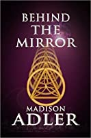Behind the Mirror (The Glass Wall #0)