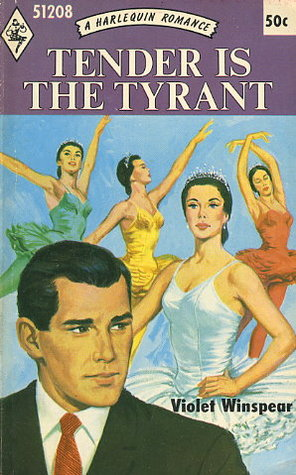 Tender Is the Tyrant by Violet Winspear