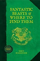 Fantastic Beasts and Where to Find Them (Hogwarts Library)