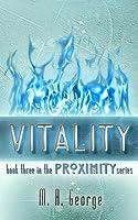 Vitality (Proximity, #3)