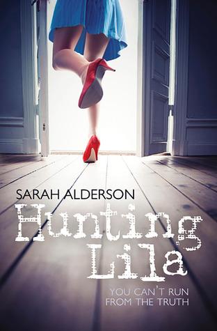 Hunting Lila Lila 1 By Sarah Alderson
