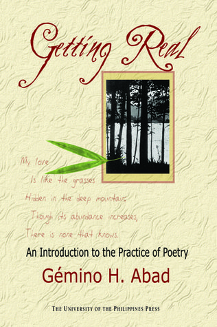Getting Real: An Introduction to the Practice of Poetry (Philippine Writers Series)