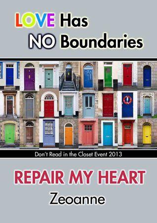 Repair My Heart by Zeoanne