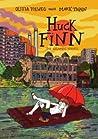 Huck Finn: Nach Mark Twain