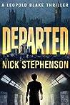 Departed (A Leopold Blake Thriller, #3)