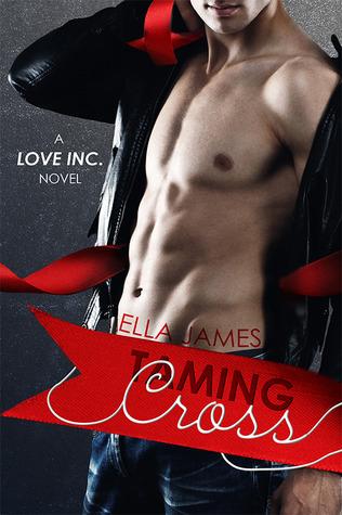 Taming Cross (Love Inc., #2)