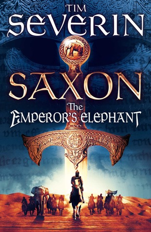 Cover The Emperor's Elephant (Saxon, #2) - Tim Severin