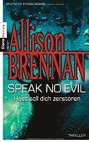 Speak No Evil: Hass Soll Dich Zerstören