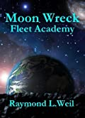 Fleet Academy (Moon Wreck, #4)
