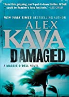 Damaged (Maggie O'Dell, #8)
