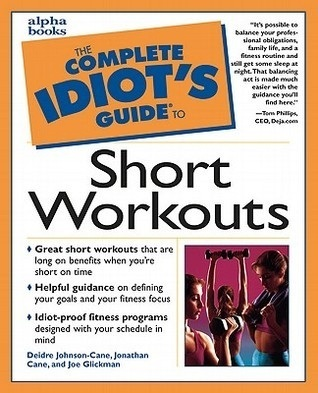 complete idiots guide to short workout