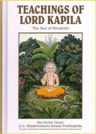 Teachings of Lord Kapila, the son of Devahuti