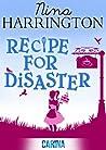 Recipe for Disaster by Nina Harrington