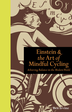 Einstein  The Art of Mindful Cycling: Achieving Balance in the Modern World