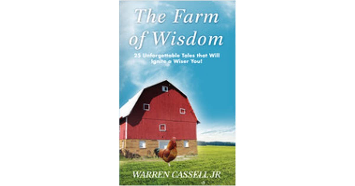 The Farm of Wisdom: 25 Unforgettable Tales that Will Ignite a Wiser You!