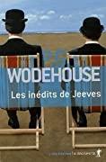 Les inédits de Jeeves Coffret: Sonnez donc Jeeves! / Toujours prêt Jeeves ? / Jeeves fait campagne