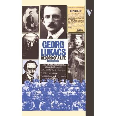 Georg Lukacs Record of a Life An Autobiography