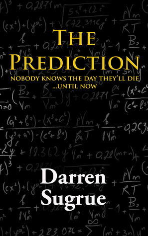 The Prediction by Darren Sugrue